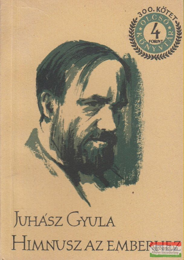 Juhász Gyula - Himnusz az emberhez