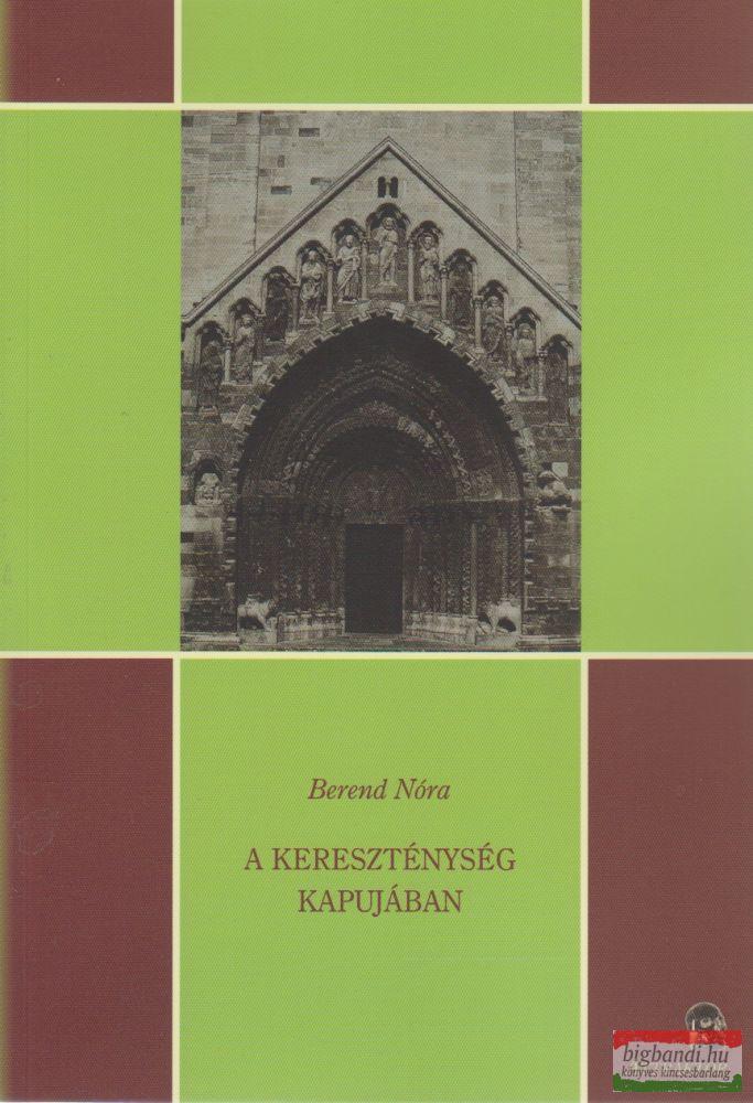 A kereszténység kapujában