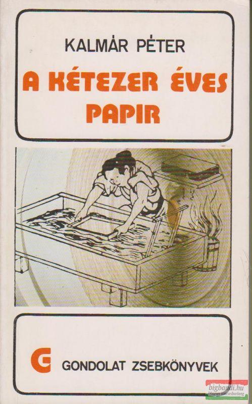 A kétezer éves papír