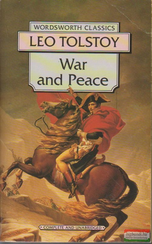 Leo Tolstoy - War and Peace