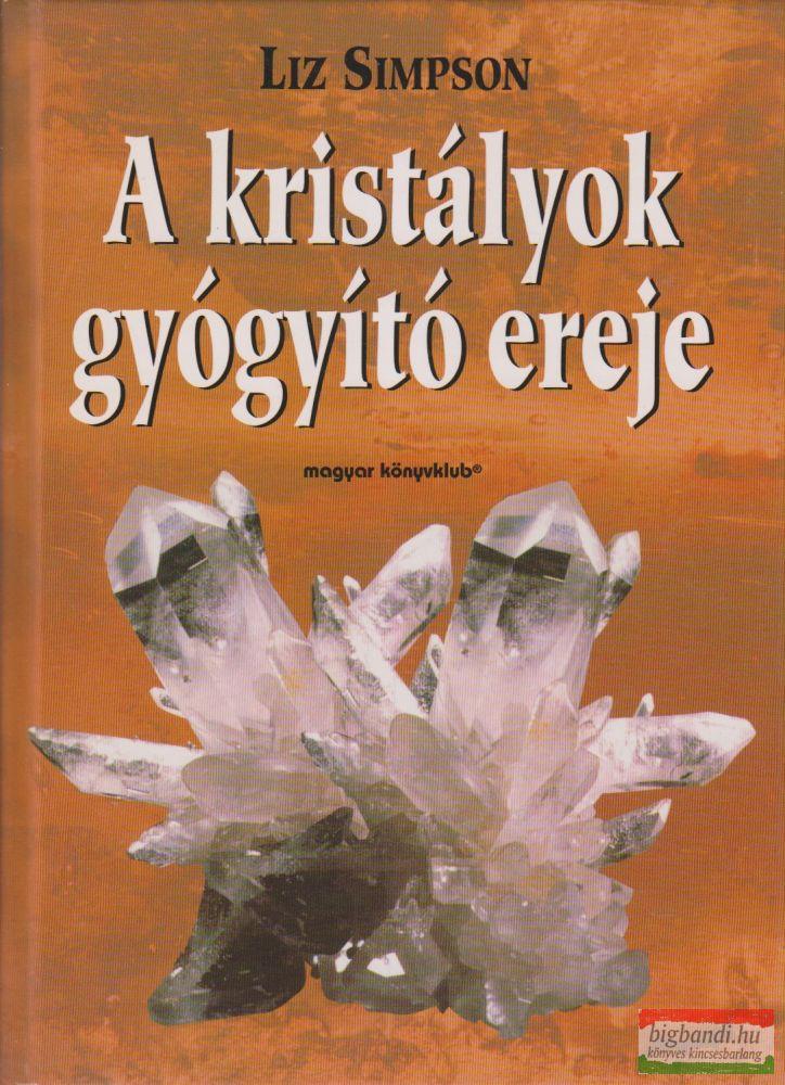 A kristályok gyógyító ereje