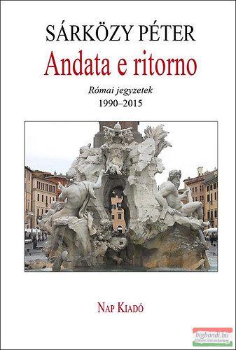 Andata e ritorno - Római jegyzetek, 1990-2015