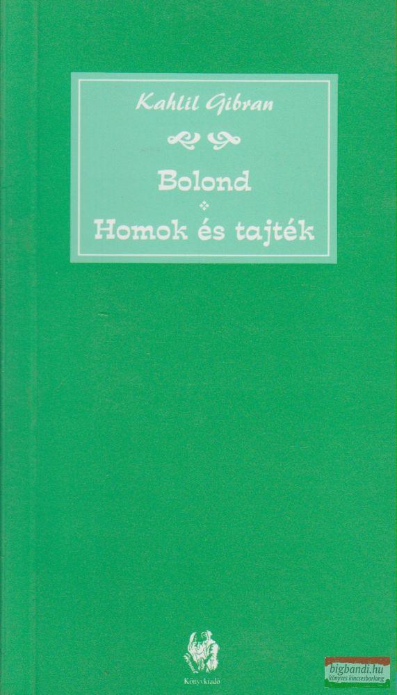 Bolond / Homok és tajték