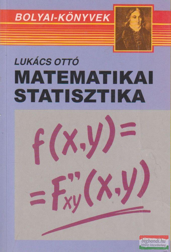 Lukács Ottó - Matematikai statisztika