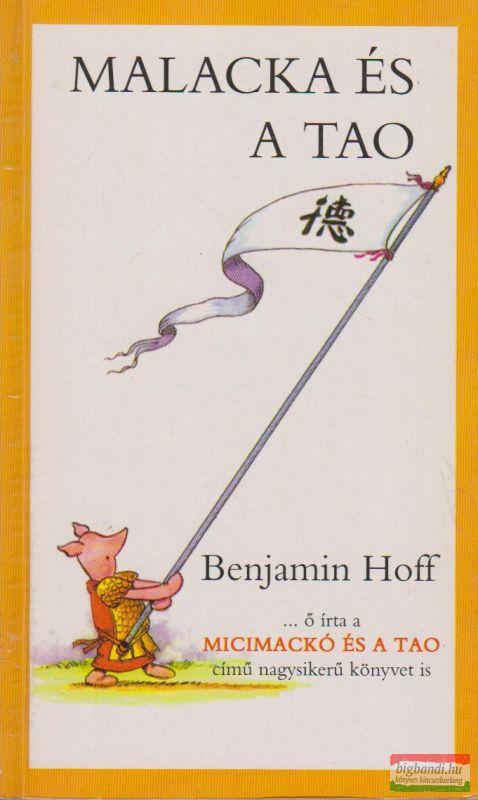 Benjamin Hoff - Malacka és a tao