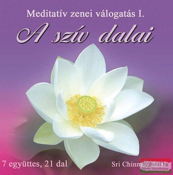 A szív dalai I. - meditatív zenei válogatás