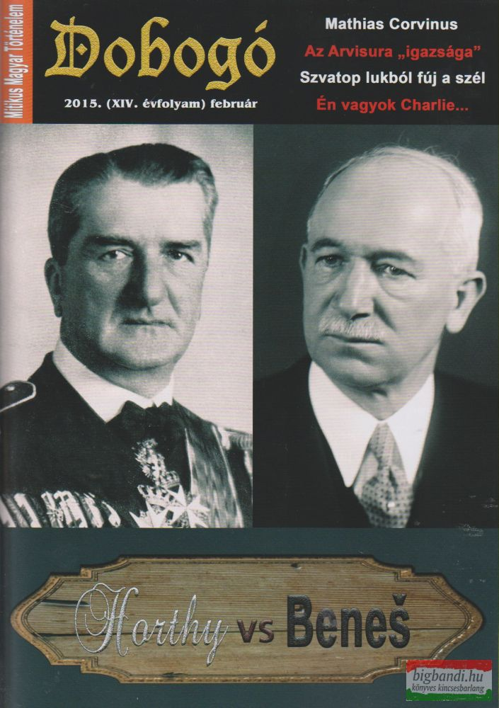 Dobogó - Mitikus Magyar Történelem 2015. február
