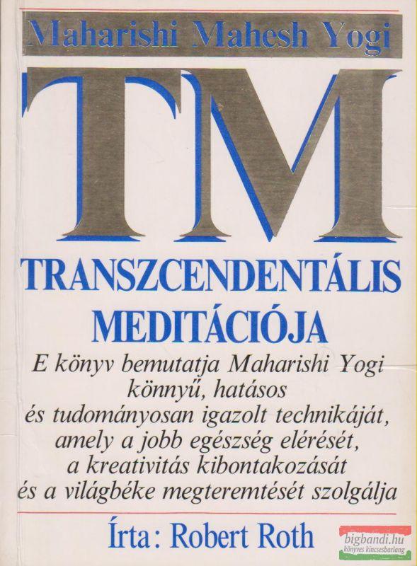 Maharishi Mahesh Yogi transzcendentális meditációja