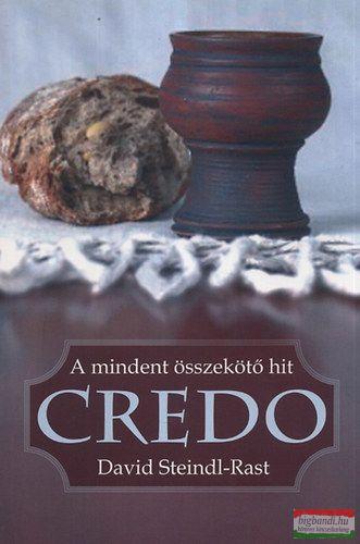 CREDO - A mindent összekötő hit