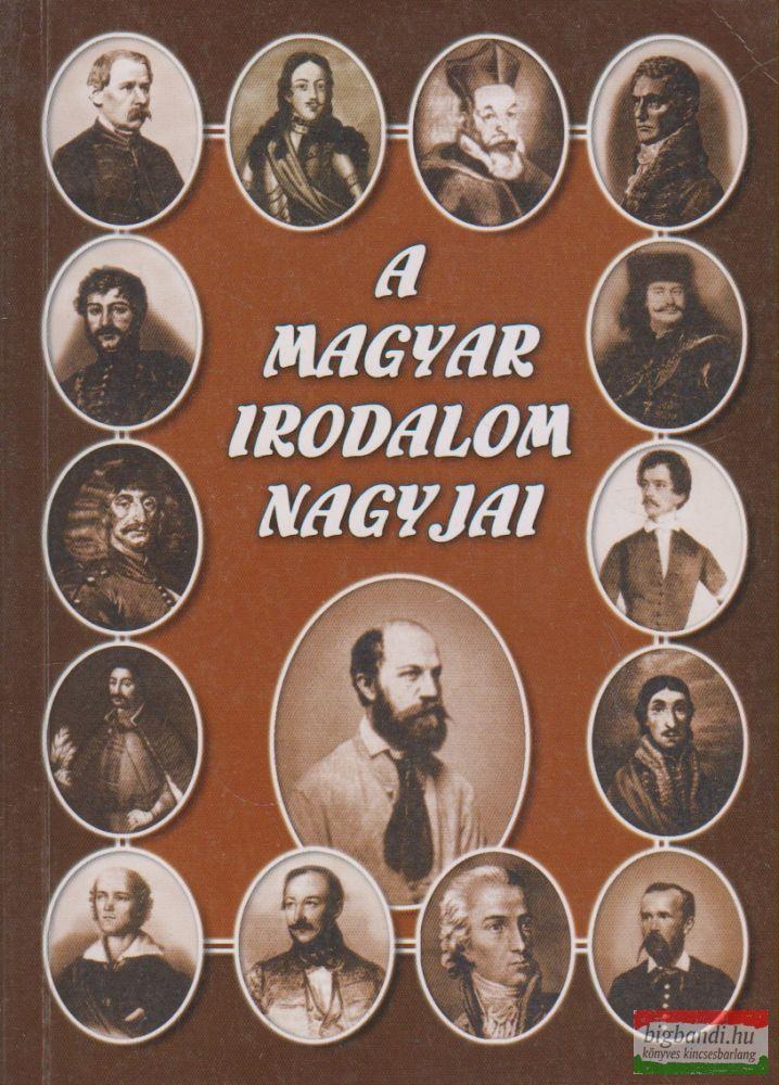 A magyar irodalom nagyjai