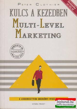 Kulcs a kezedben - multi level marketing