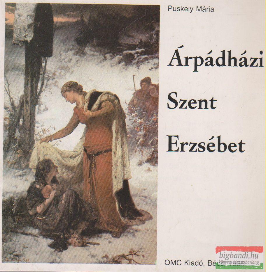 Puskely Mária - Árpádházi Szent Erzsébet