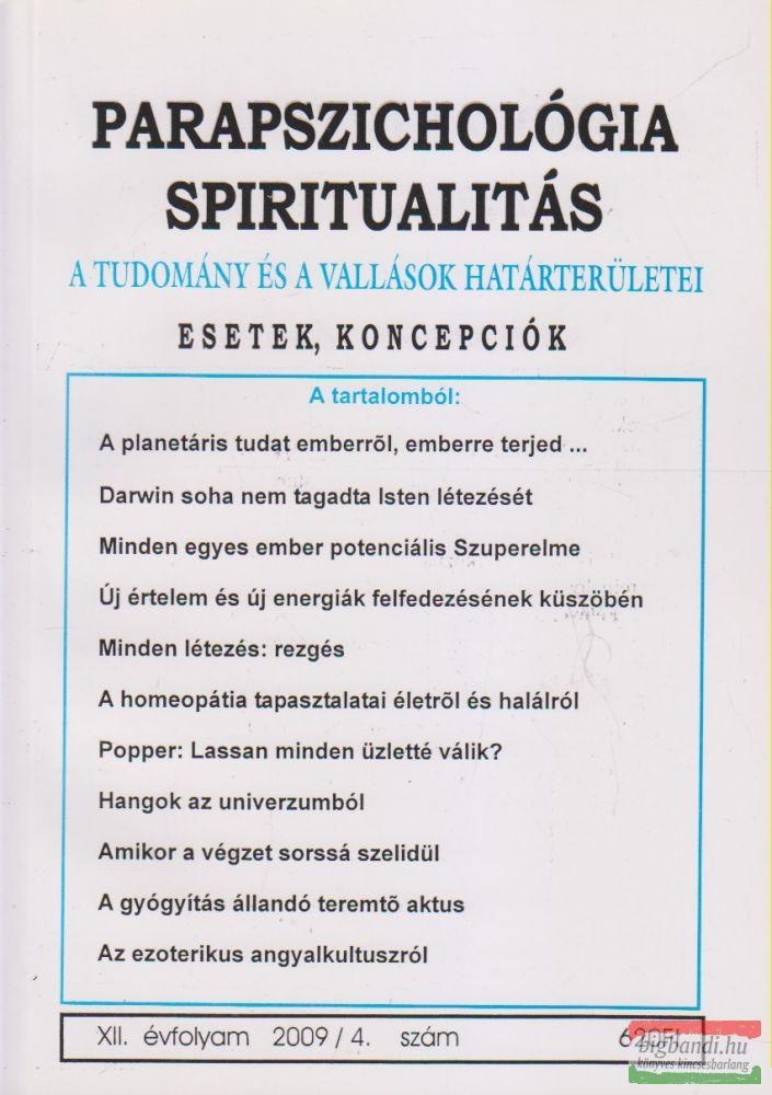 Parapszichológia - Spiritualitás XII. évfolyam 2009/4. szám
