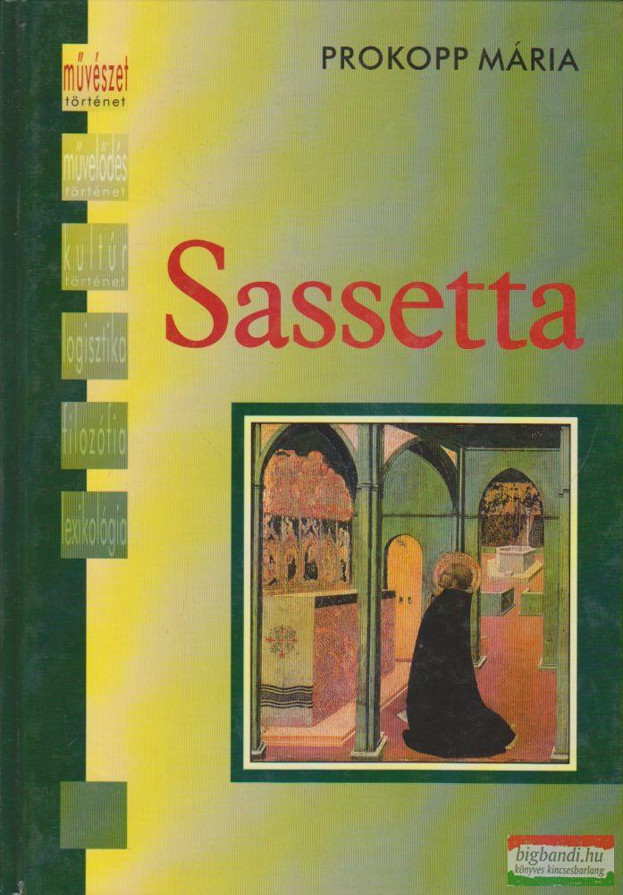 Prokopp Mária - Sassetta