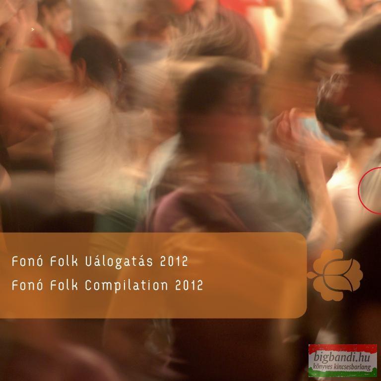 FONÓ FOLK VÁLOGATÁS 2012