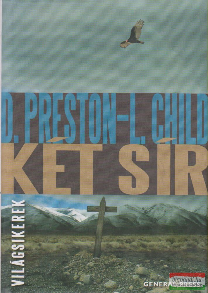 Douglas Preston, Lincoln Child - Két sír