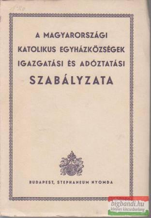 A magyarországi katolikus egyházközségek igazgatási és adóztatási szabályzata