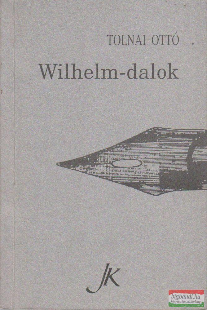 Wilhelm-dalok
