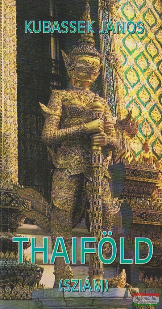 Thaiföld (Sziám)