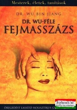 Dr. Wu Bin Jiang - Dr. Wu-féle fejmasszázs