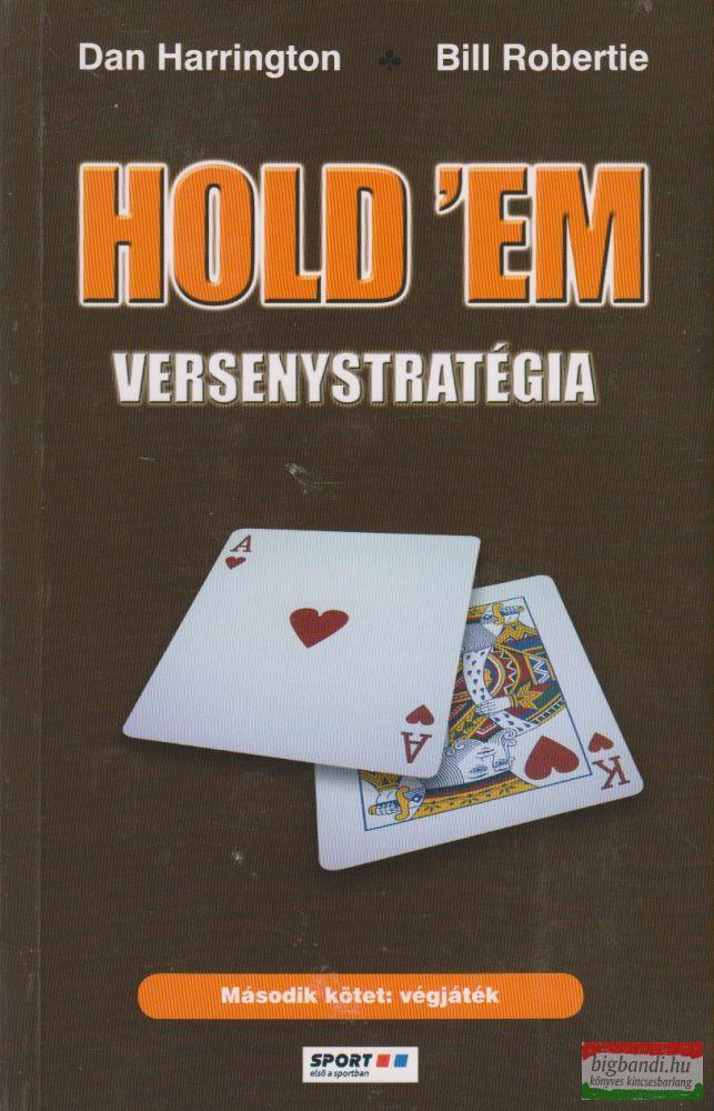 Hold 'em versenystratégia II. - Végjáték