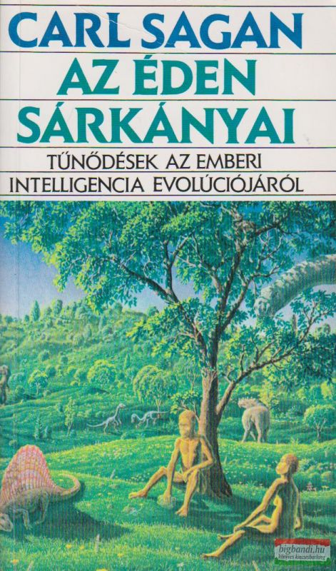 Carl Sagan - Az éden sárkányai