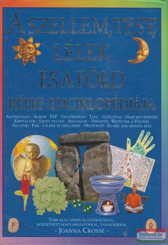 A szellem, test, lélek és a Föld képes enciklopédiája