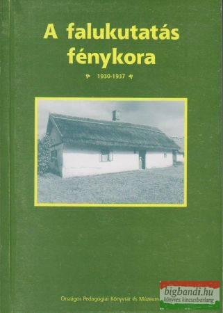 A falukutatás fénykora 1930-1937