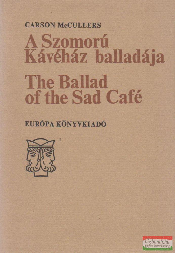 A Szomorú Kávéház balladája / The Ballad of the Sad Café