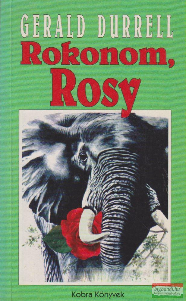 Gerald Durrell - Rokonom, Rosy