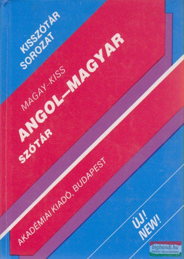Magay Tamás, Kiss László - Angol-magyar szótár (kisszótár)