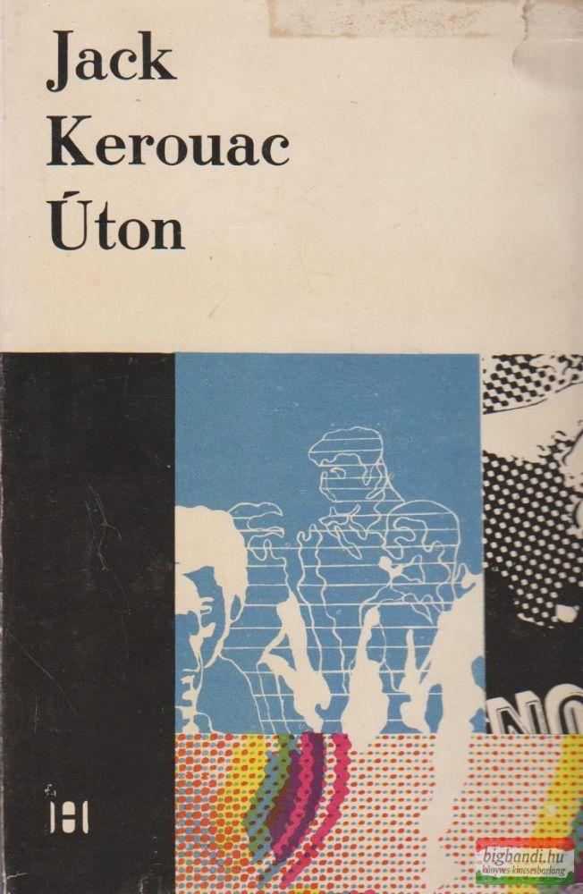 Jack Kerouac - Úton