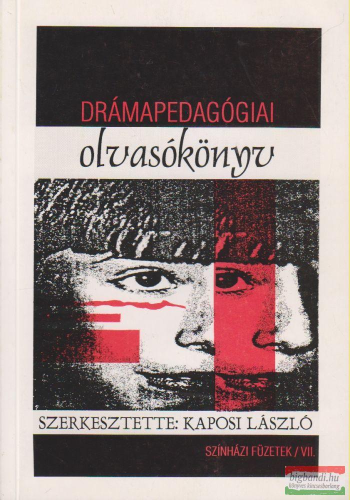 Kaposi László szerk. - Drámapedagógiai olvasókönyv