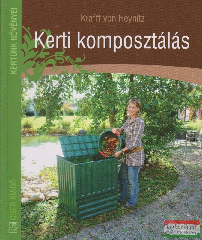 Krafft von Heynitz - Kerti komposztálás