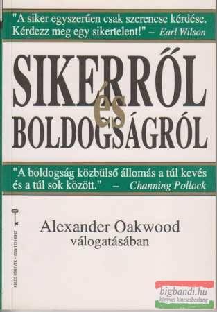 Alexander Oakwood vál. - Sikerről és boldogságról