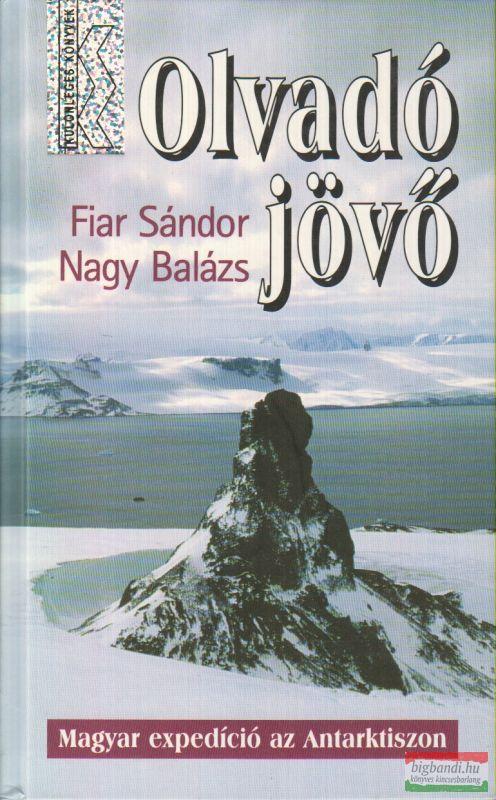 Olvadó jövő - Magyar expedíció az Antarktiszon