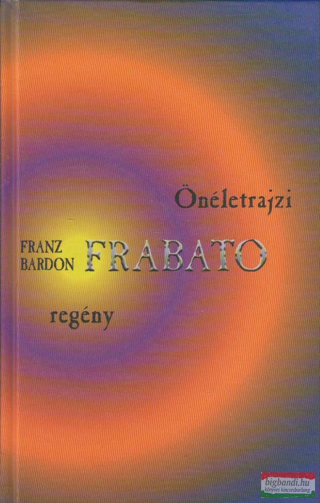 Frabato - Önéletrajzi regény