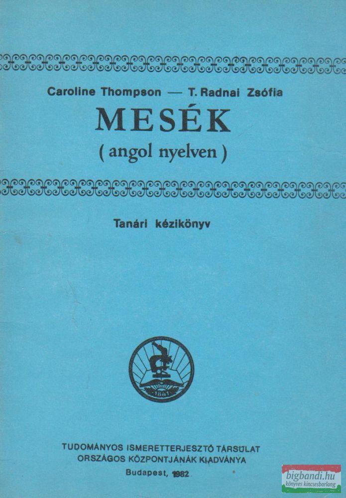 Mesék (angol nyelven) - Tanári kézikönyv