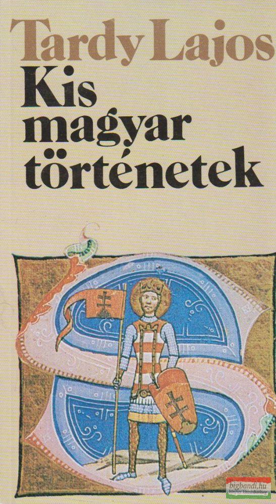 Kis magyar történetek