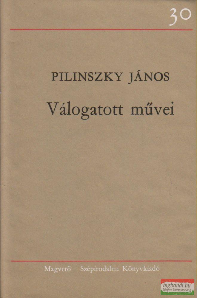 Pilinszky János - Válogatott művei