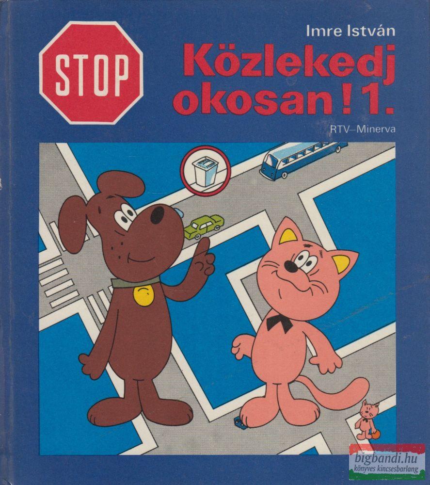 Stop! Közlekedj okosan! 1.