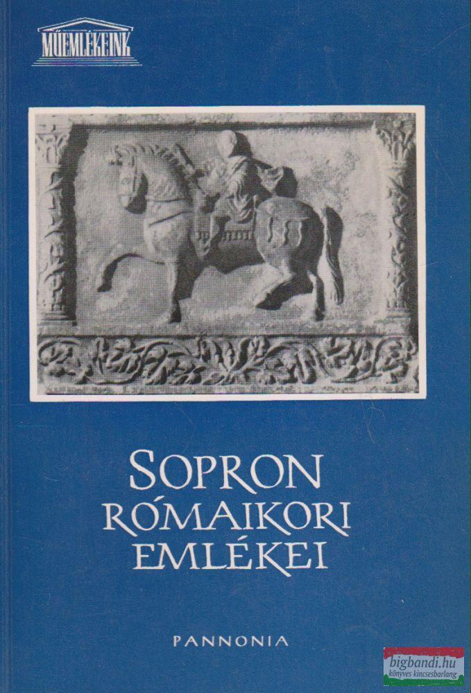 Sz. Póczy Klára - Sopron rómaikori emlékei