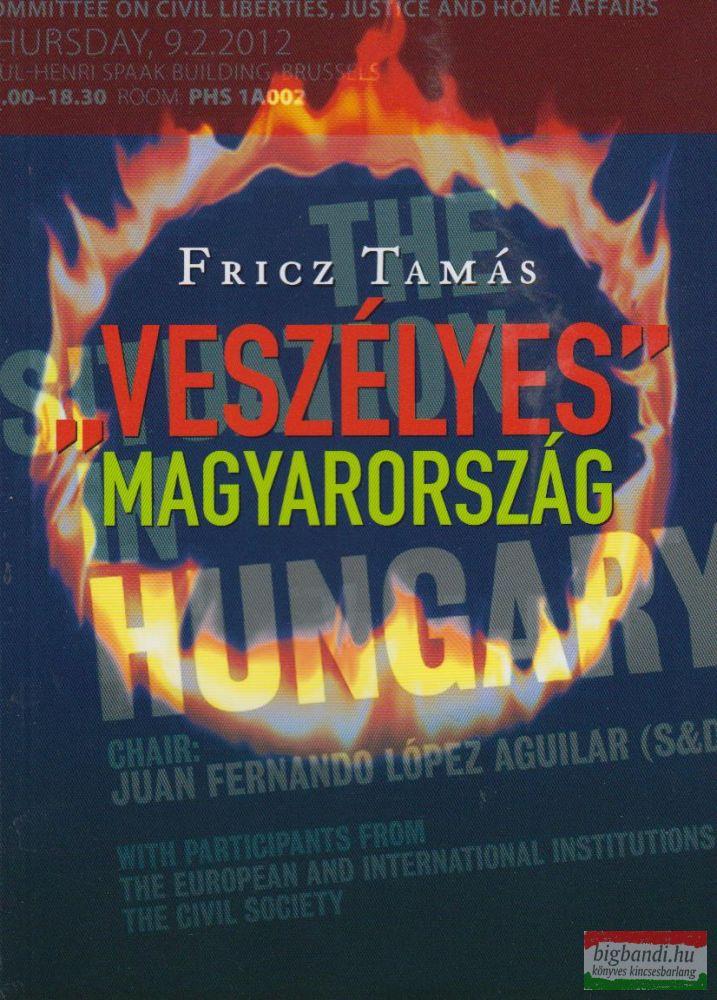 Veszélyes Magyarország