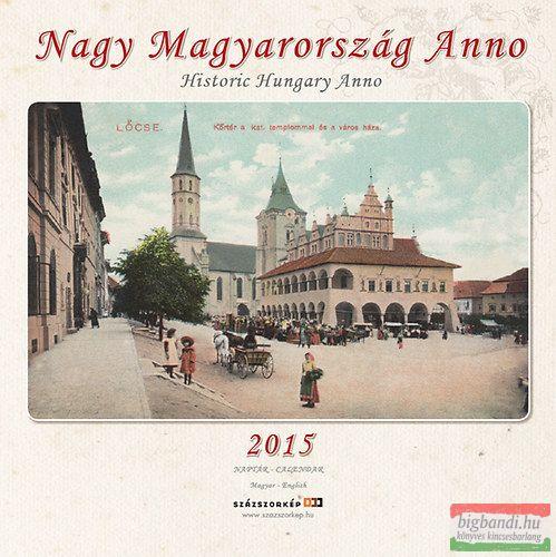 Nagy Magyarország Anno 2015 naptár