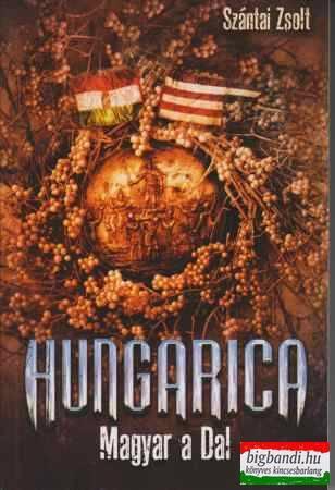 Hungarica - Magyar a Dal