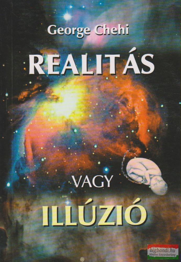 Realitás vagy illúzió