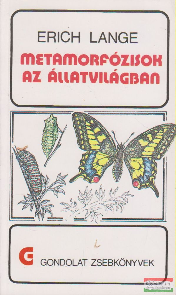 Erich Lange - Metamorfózisok az állatvilágban