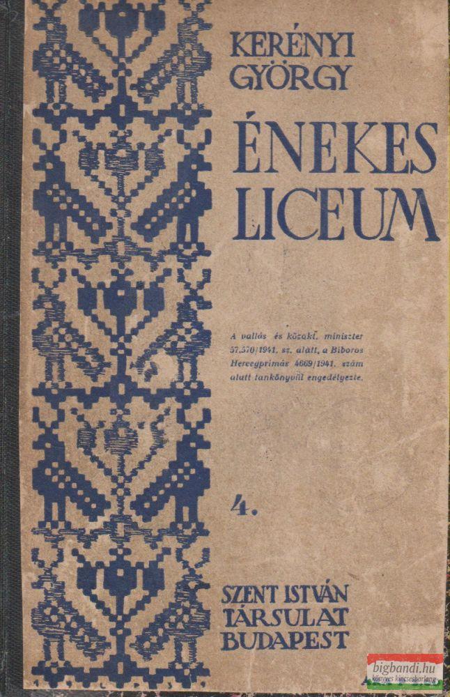 Kerényi György - Énekes líceum 4.