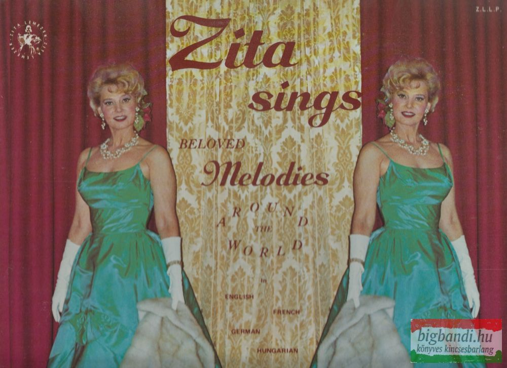 Szeleczky Zita: Zita Sings Beloved Melodies Around The World LP