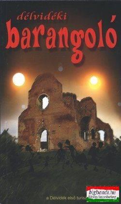 Délvidéki barangoló - a Délvidék első turisztikai könyve